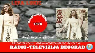 Lepa Lukic - Dragi,dragi oci moje divne - (Audio 1970)