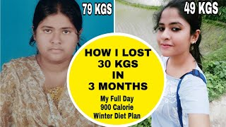 HOW I LOST 30 KGS IN 3 MONTHS | My Full Day 900 Calorie Winter Diet Plan |  How To Lose Weight Fast
