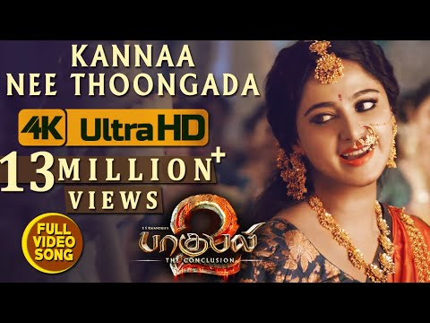 Kannaa Nee Thoongada Full Video Song - Baahubali 2Video Songs Tamil | Prabhas, Anushka Shetty,Rana