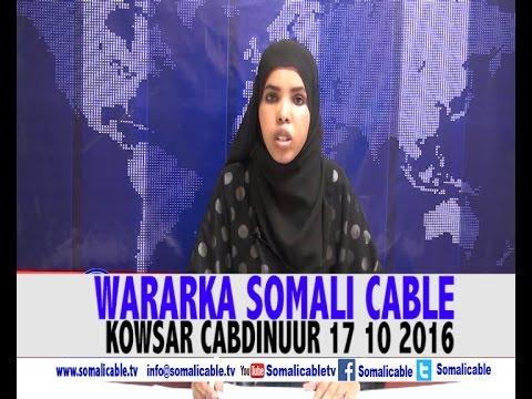 WARARKA SOMALI CABLE  KOWSAR CABDINUUR 17 10 2016