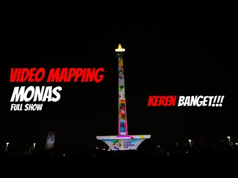 Video Mapping Monas Full Show   Asian Games 2018