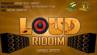 "Loud Riddim mix [SOCA 2016] (Krishna ""Dada"" Lawrence/Machine Dominik Inc.) Mix By Djeasy"