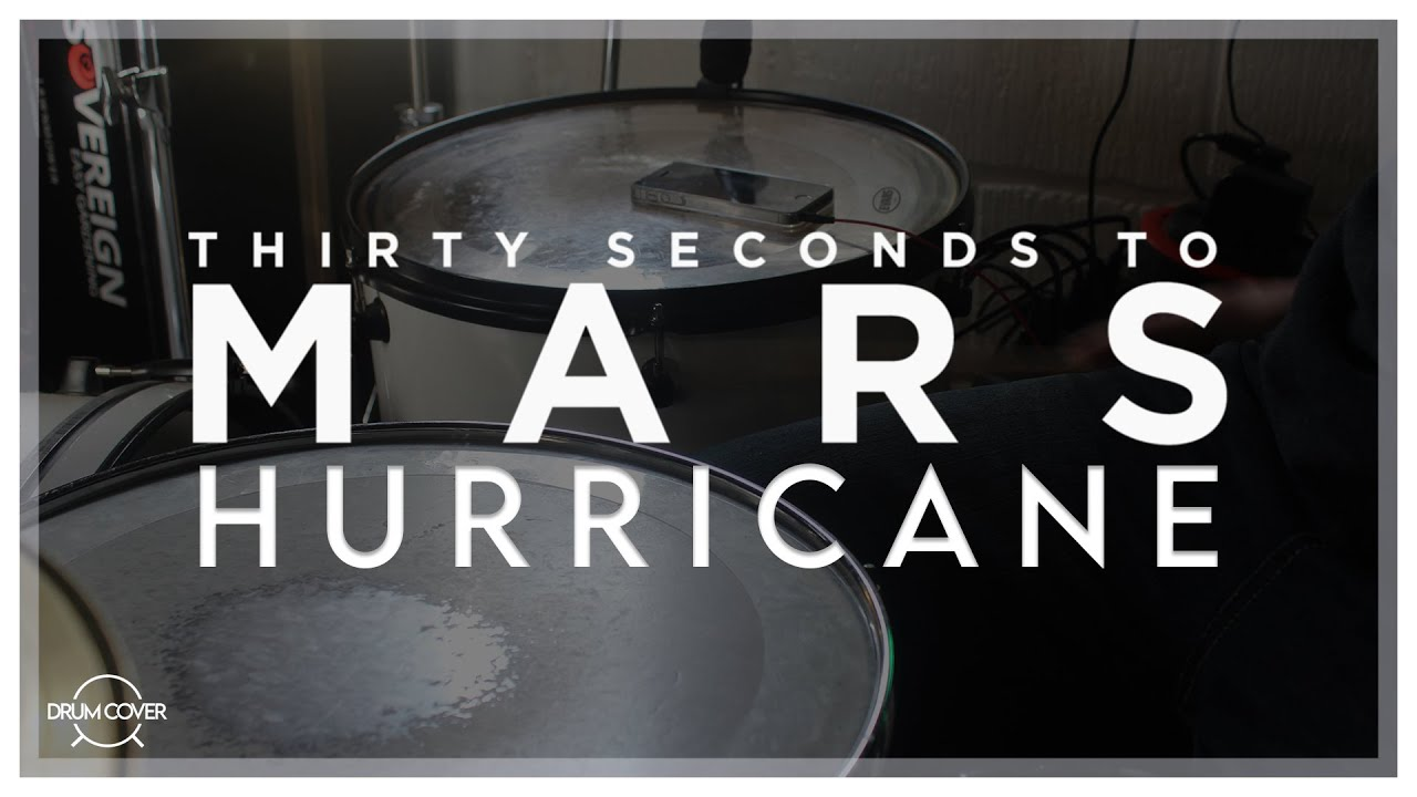 Hurricane- 30 seconds to mars (DRUM COVER) - YouTube