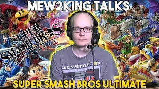 Mew2Kings talks about the new Super Smash Bros Ultimate, What he will main and more