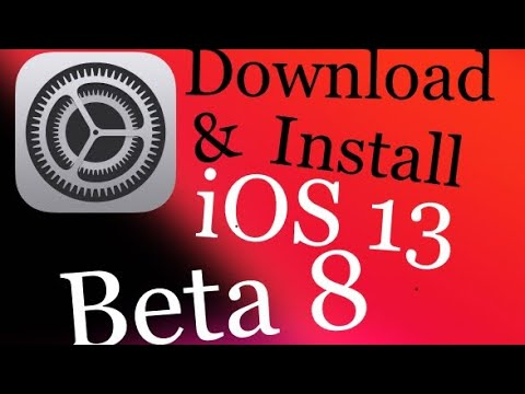 How to Download & Install iOS 13 Beta 8