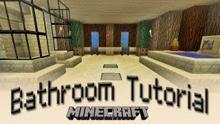 Minecraft:  How To Make A Bathroom Tutorial