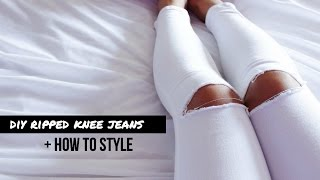 DIY Ripped Knee Jeans + How to Style