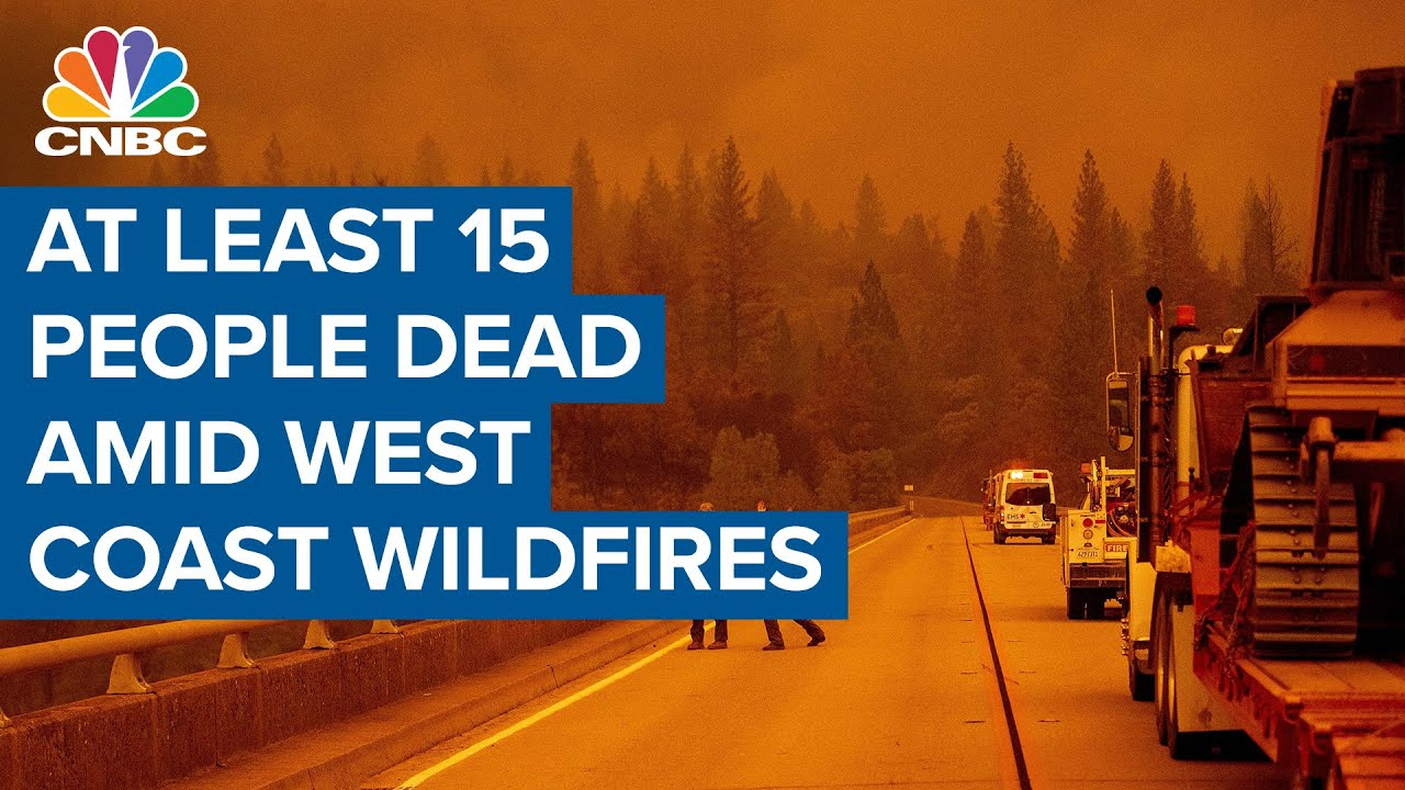 West Coast wildfires continue with at least 15 people dead