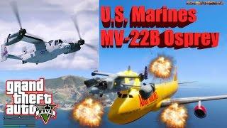 GTA V: U.S. Marines MV-22B Osprey Best Extreme Crash Compilation