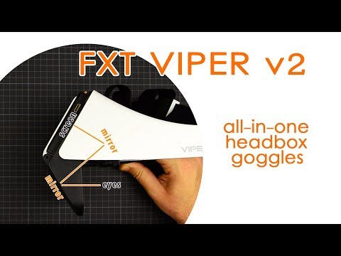 fxt-viper-v2:-jack-of-all-trades-diversity-headbox-fpv-goggles---best-for-less