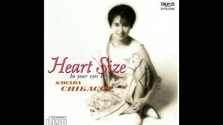 Still I Love You... From the album Heart Size-In your eyes II 沢田...