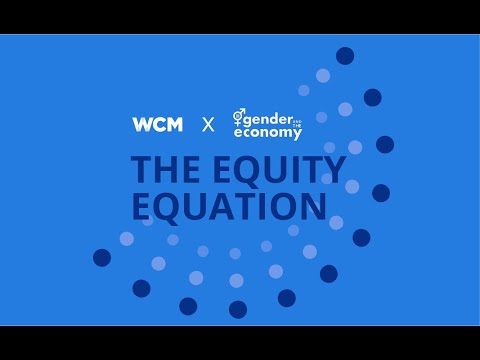 WCM & Rotman's Institute for Gender and the Economy (GATE) : The Equity Equation in Capital Markets