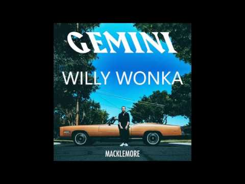 Willy Wonka - Macklemore feat. Offset LYRICS