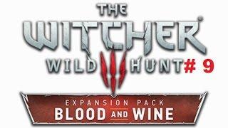 Боклерское сафари DLC Кровь и Вино к Witcher 3 # 9