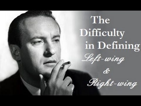"""The Difficulty in Defining """"Left-wing"""" and """"Right-wing"""""""