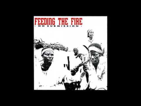 Feeding The Fire - No Submission (Full ep)