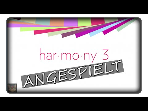 HARMONY 3 || Angespielt | Deutsch | German
