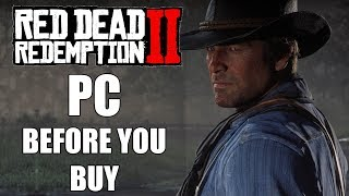 Red Dead Redemption 2 PC - 10 Things You Need To Know Before You Buy