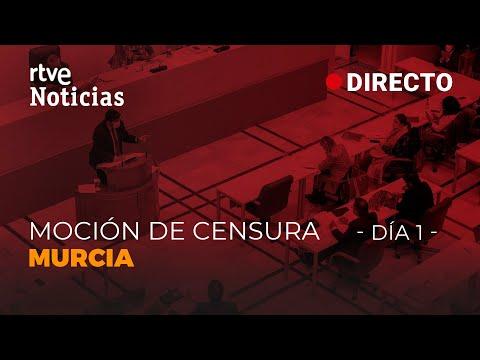 EN DIRECTO 🔴 MURCIA: Comienza la MOCIÓN de CENSURA de CS y el PSOE contra el GOBIERNO del PP | RTVE