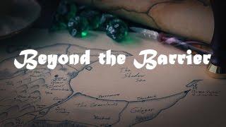 Beyond the Barrier - A Pathfinder Web Series [ Trailer ]