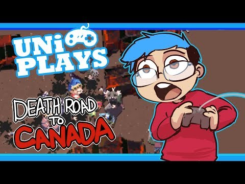 UNi Plays Death road to Canada: I CAN'T BELIEVE THIS HAPPENED!