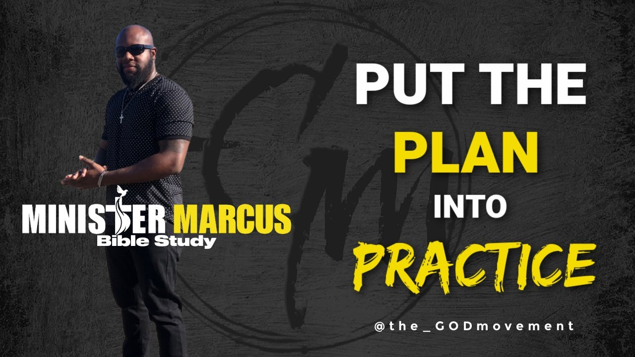 Put The Plan Into Practice