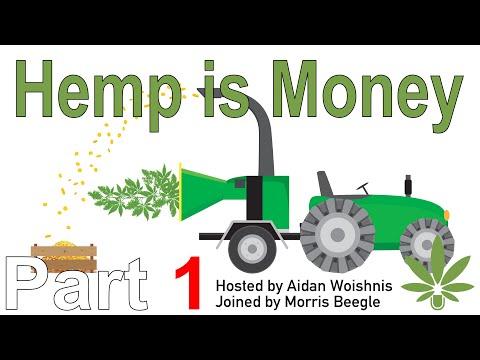 Hemp Pulp Is Worth Pennies || P1 Morris Beegle w WCR