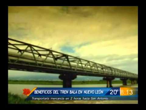 Las Noticias - Beneficios del tren bala en Nuevo León