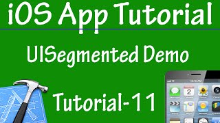 Free iPhone iPad Application Development Tutorial 11 - UISegmentedControl Demo in iOS App