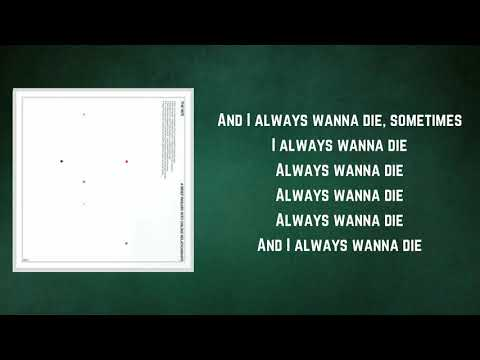 The 1975 - I Always Wanna Die Sometimes (Lyrics) Mp3