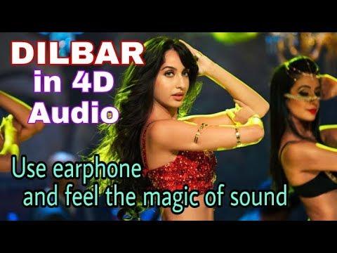 Dilbar song with 4D effect   satyameva jayate   Hindi remix song  