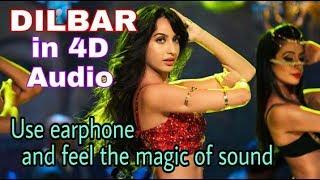 Dilbar song with 4D effect | satyameva jayate | Hindi remix song |