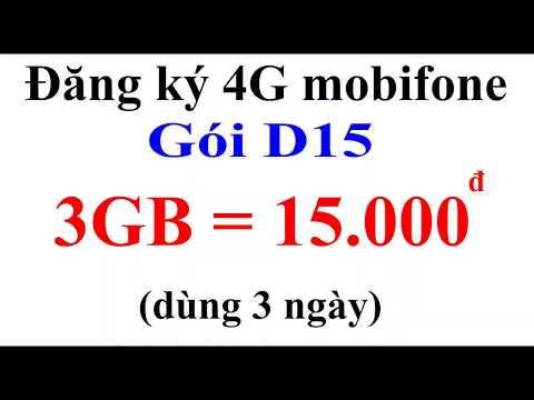 Cách đăng Ký Gói D15 Của Mobifone: 3Gb Dùng 3 Ngày Chỉ 15k