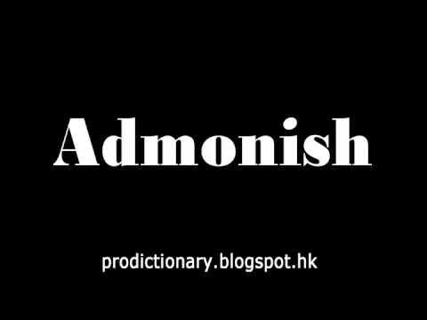 How to Pronounce Admonish|Pro-Dictionary