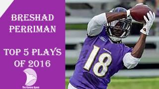 Breshad Perrimans Top Plays of 2016
