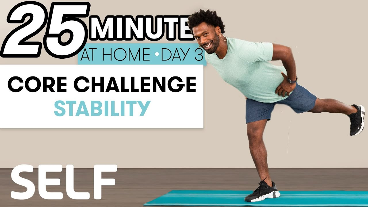 25-Minute Core Stability Workout - Challenge Day 3   Sweat with SELF