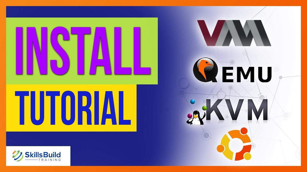 Install KVM, QEMU, & Virt-Manager to Create an Ubuntu Server Virtual Machine Tutorial
