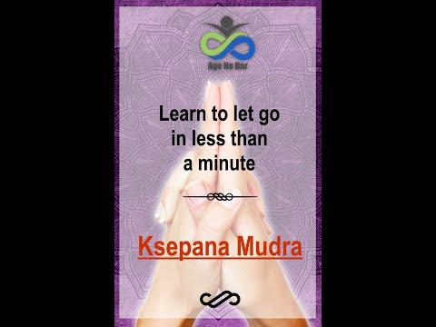 Ksepana Mudra | Let go negative thoughts | Improve positivity