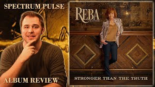Reba McEntire - Stronger Than The Truth - Album Review