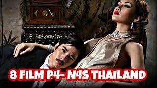 8 FILM P4- N4S THAILAND. BIKIN G3R4H