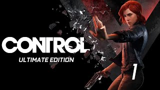 Control Ultimate Edition Gameplay Episode 1 PC Steam