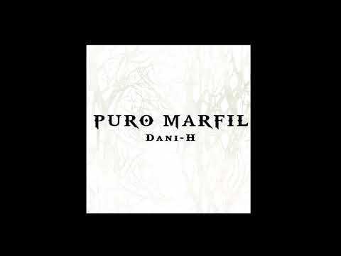 DaniH  Puro Marfil AUDIO