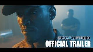 """CORRUPTION"" Official Trailer [Ghana Action Film]"