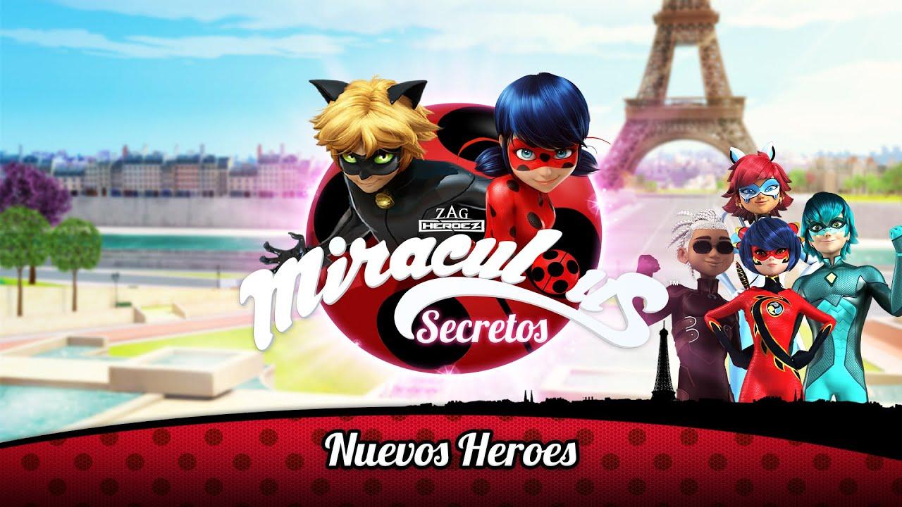 MIRACULOUS SECRETOS | 🐞 NUEVOS HEROES 🐞 | Las Aventuras de Ladybug