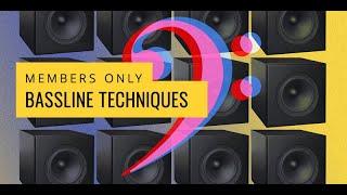 Bassline Techniques #1 - Rhythm Basics & Varying the Groove
