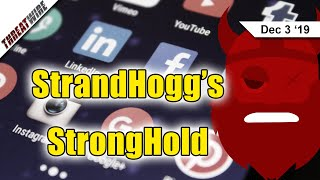 StrandHogg Gets an Android StrongHold - ThreatWire