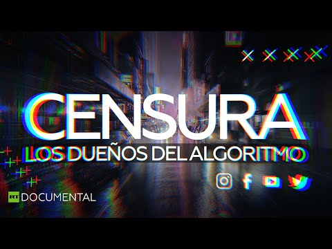 Censura: los dueños del algoritmo