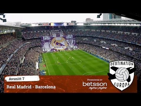 Destination Europa: El Clásico Real Madrid - Barcelona