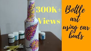 DIY Bottle Art Using Ear Buds by Asha Neog | ANG Creations