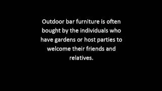 Outdoor Patio Bar Furniture Tips | Outdoor Bar Furniture Guide